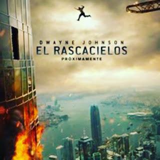 Skyscraper, El Rascacielos, Dwayne johnson, nos vamos al cine, cartelera, película,