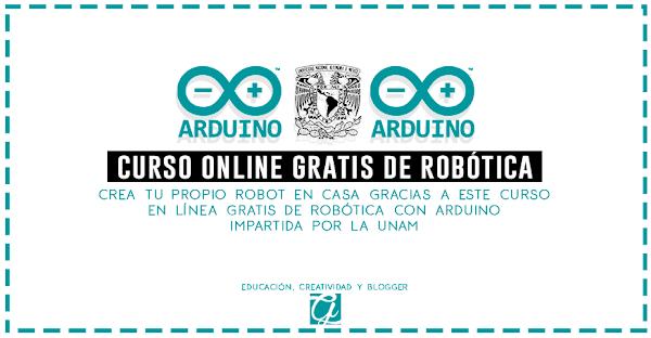Curso gratis de robótica con arduino online impartida por la UNAM