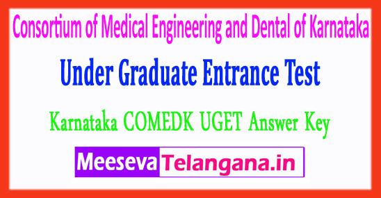 Consortium of Medical Engineering and Dental of Karnataka Graduate Entrance Test COMEDK UGET Answer Key 2018 Download
