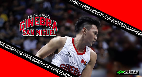 Barangay Ginebra San Miguel Game Schedules list 2018 PBA Commissioner's Cup