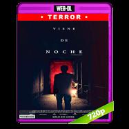 Viene de noche (2017) WEB-DL 720p Audio Ingles 5.1 Subtitulada