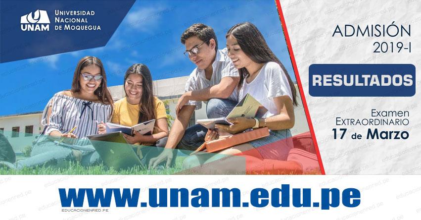 Resultados UNAM 2019-1 (Domingo 17 Marzo) Lista de Ingresantes - Examen Admisión Extraordinario - Universidad Nacional de Moquegua - www.unam.edu.pe