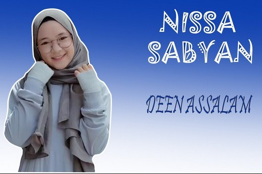Download lagu Deen Assalam mp3 Versi Nissa Sabyan mp4 - laguenak.com