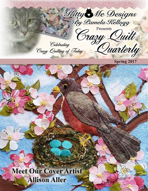 Crazy Quilt Quarterly, Spring 2017