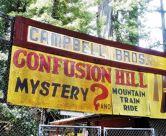 Mystery Of Confusion Hill California