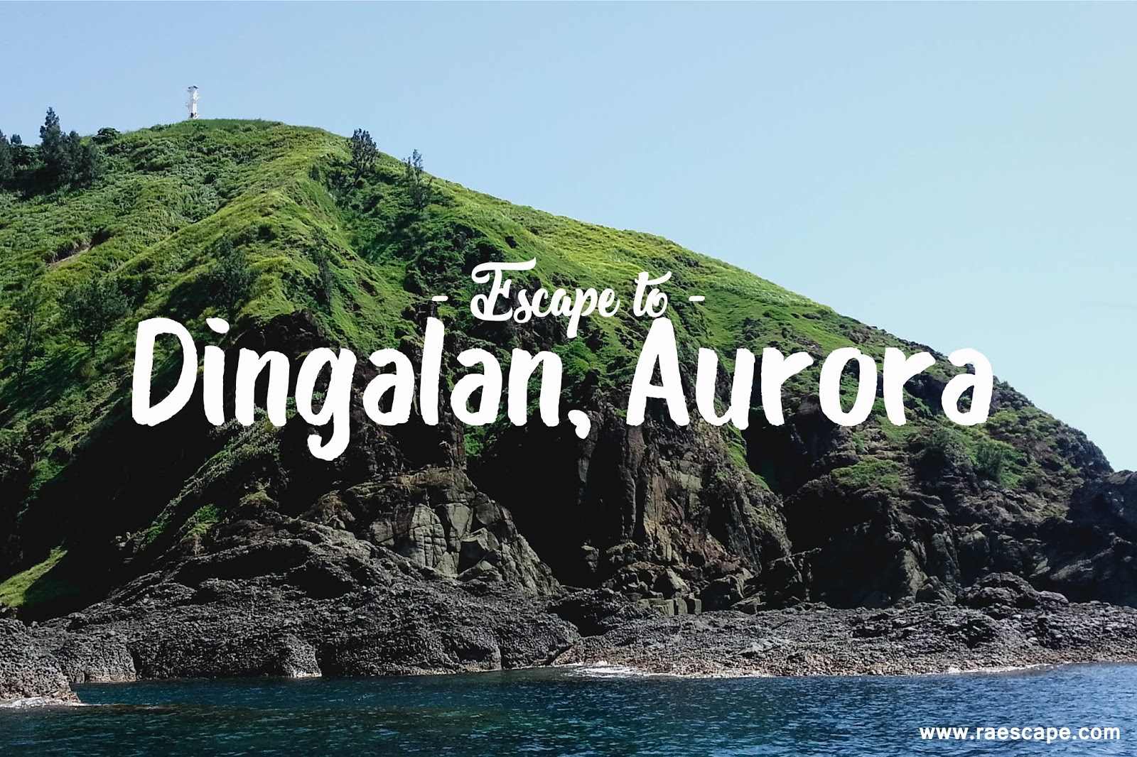 Dingalan Aurora Travel Guide Diy Itinerary Budget Raescape
