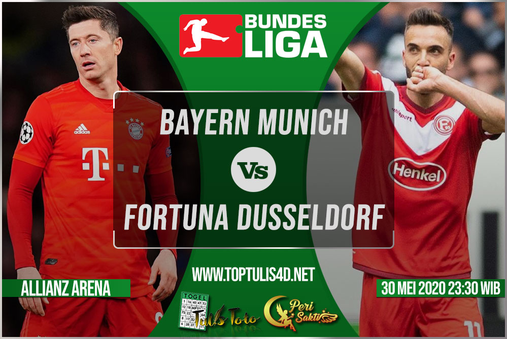 Prediksi Bayern Munich vs Fortuna Dusseldorf 30 Mei 2020