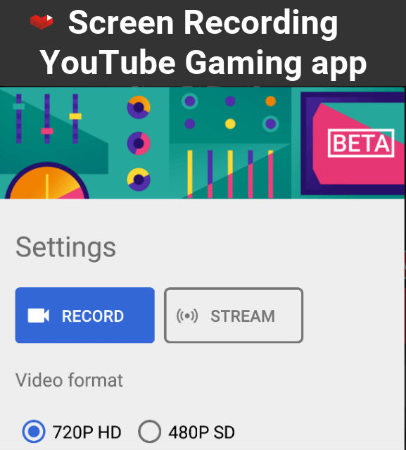 Use the YouTube Gaming app to record demos and tutorials on
