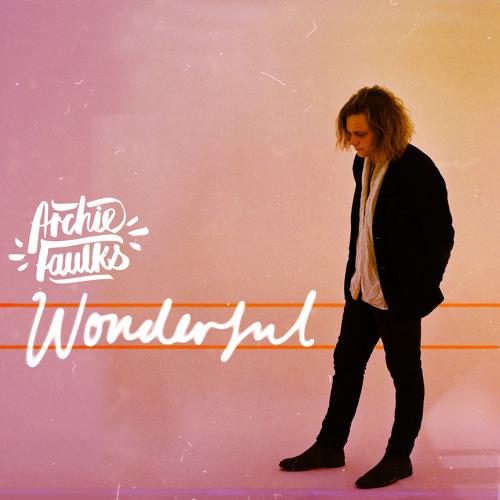 Archie Faulks Unveils Stunning New Single 'Wonderful'