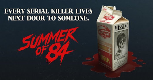 Summer of 84 - Reviewed