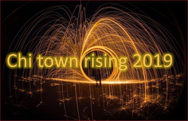 Chi town rising 2019