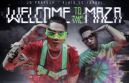 JD Pantoja & Elvis De Yongol - Welcome To The Maza