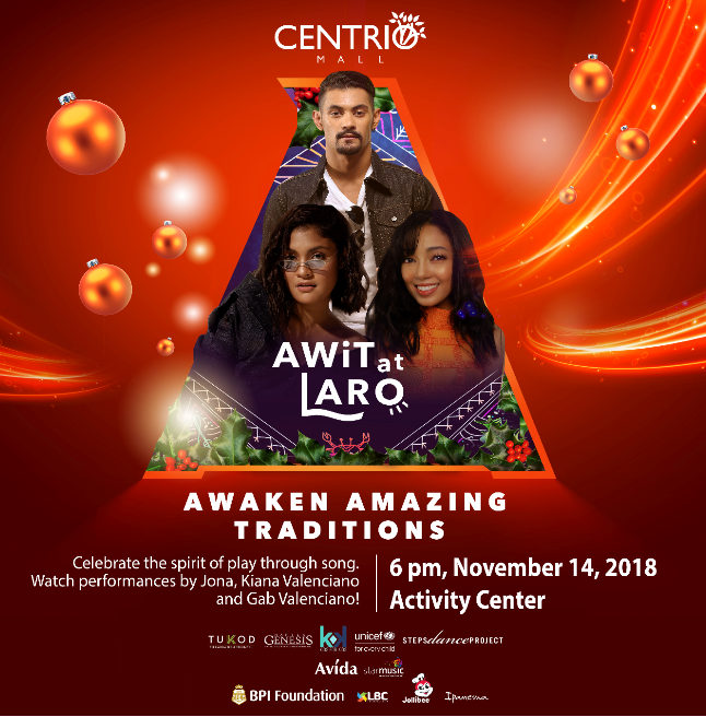 Centrio Ayala Mall Presents - Awit at Laro: Awaken Amazing Traditions