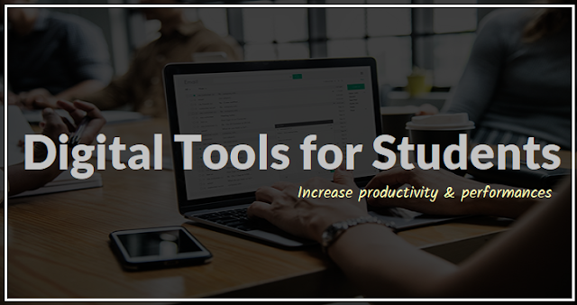 Top Digital Tools For Students