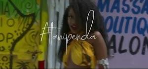 Download Video | Alpha Queen - Atanipenda