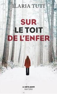http://lacaverneauxlivresdelaety.blogspot.com/2019/04/sur-le-toit-de-lenfer-de-ilaria-tuti.html