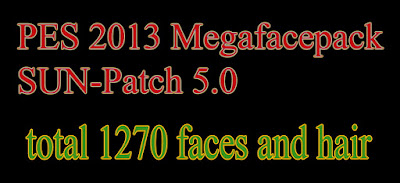 PES 2013 Mega Facepack Update For SUN-Patch 5.0 by Maicon Andre