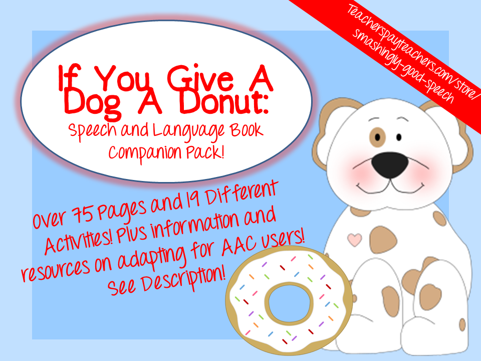 smashingly good speech give a dog a donut. Black Bedroom Furniture Sets. Home Design Ideas