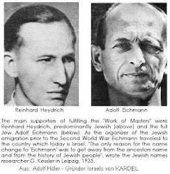 Heydrich and Eichmann both instrumental in the creation of the State of Israel must perish