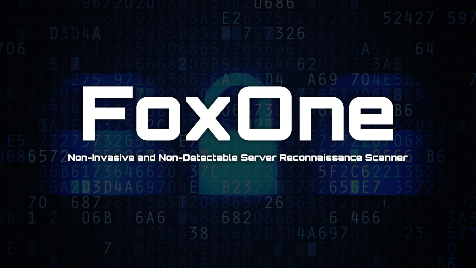 FoxOne Free OSINT Tool Server Reconnaissance Scanner
