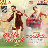 Raarandoi Veduka Choodham (2017) Telugu Movie Audio CD Front Covers, Posters, Pictures, Pics, Images, Photos, Wallpapers