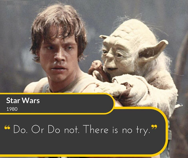 Star-Wars-1980: Do. Or Do not. There is no try.