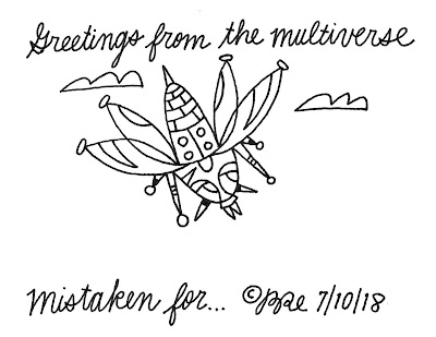 greetings-from-the-multiverse-MISTAKEN-7-10-18