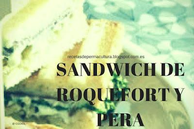 Sandwich de Roquefort y Pera
