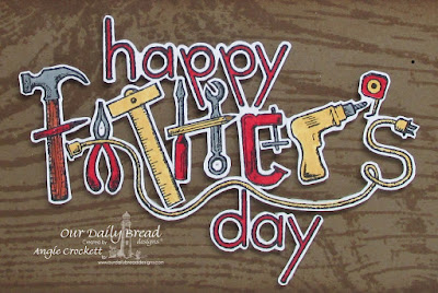 ODBD Father's Day Tools, ODBD Wood Background, ODBD Custom Workshop Tools Dies, ODBD Custom Tool Time Dies, Card Designer Angie Crockett