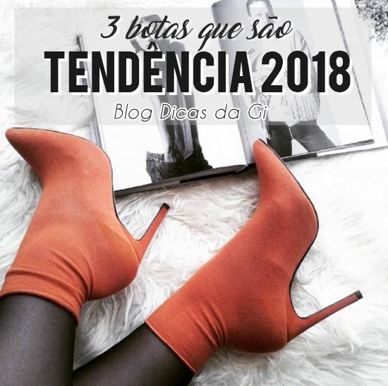 3-botas-tendencia-2018-blog-dicas-da-gi