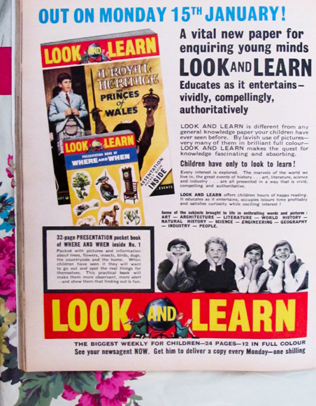 An advertisement for the very first issue of Look and Learn a weekly British magazine published by Fleetway from January 1962 until 1982.