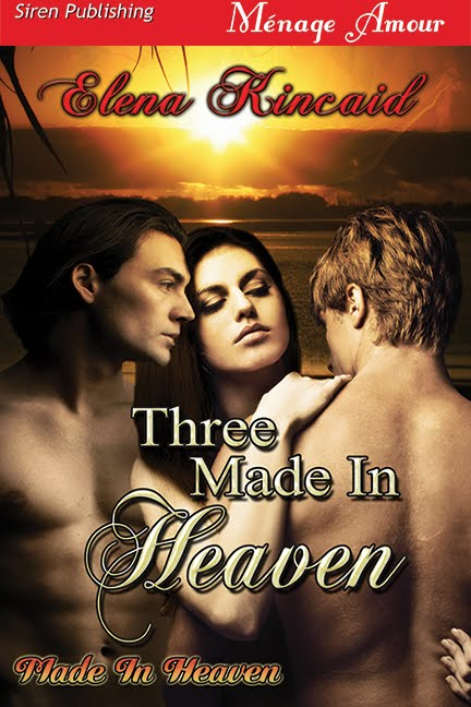 Three Made In Heaven (Made In Heaven #1)