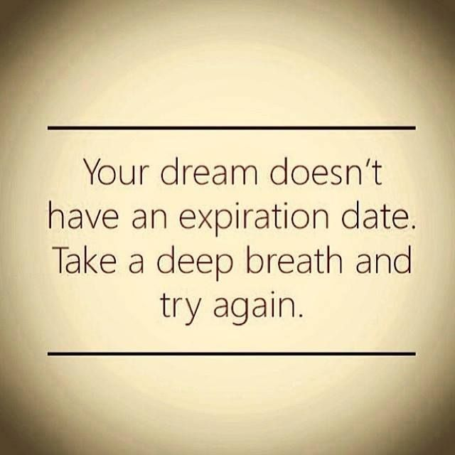 If You Believe The Expiration Date On Your Dream Is Like An Overdue Library Book Forgot To Return This Story For Its Not Too Late Pay