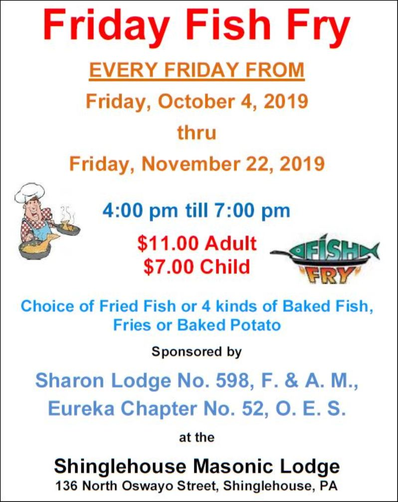 10-25 thru 11-22 Fish Fry, Shinglehouse