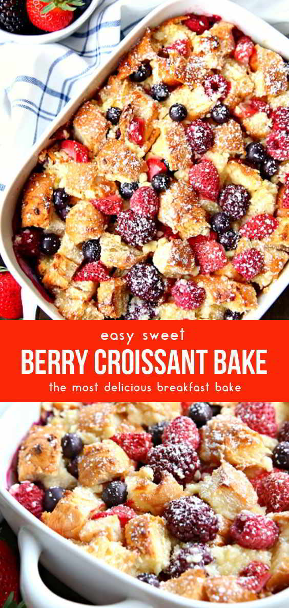 Berry Croissant Bake #breakfastideas #breakfastrecipes #easybreakfastrecipes #deliciousbreakfastrecipes