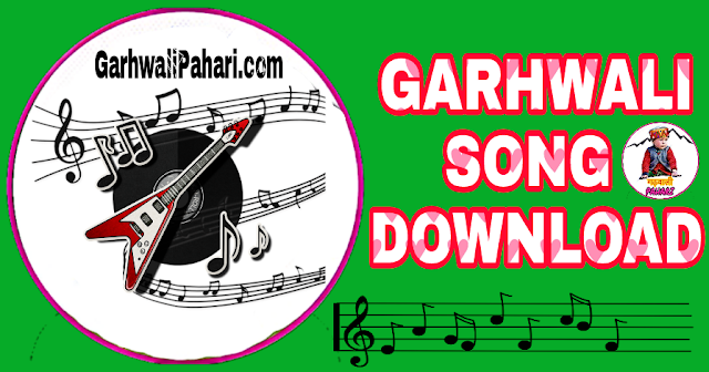 Garhwali Song Video download