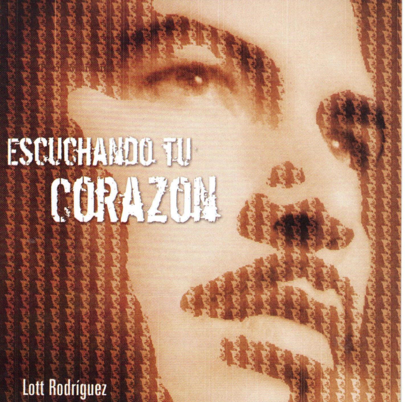 Lott Rodríguez-Escuchando Tu Corazón-
