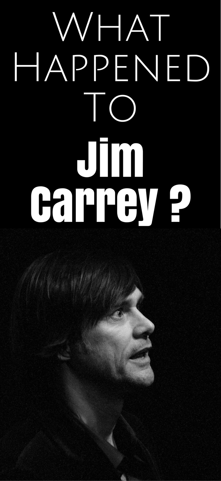 What Happened To Jim Carrey?