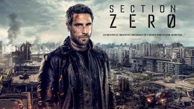 Regarder Section Zéro sur Canal+ depuis l'étranger