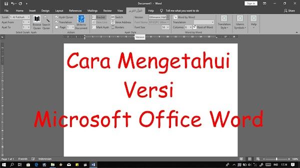 Cara Mengetahui Versi Microsoft Office Word - Versi 32 bit atau Versi 64 Bit