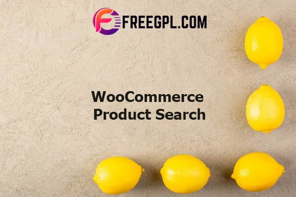 WooCommerce Product Search Nulled Download Free