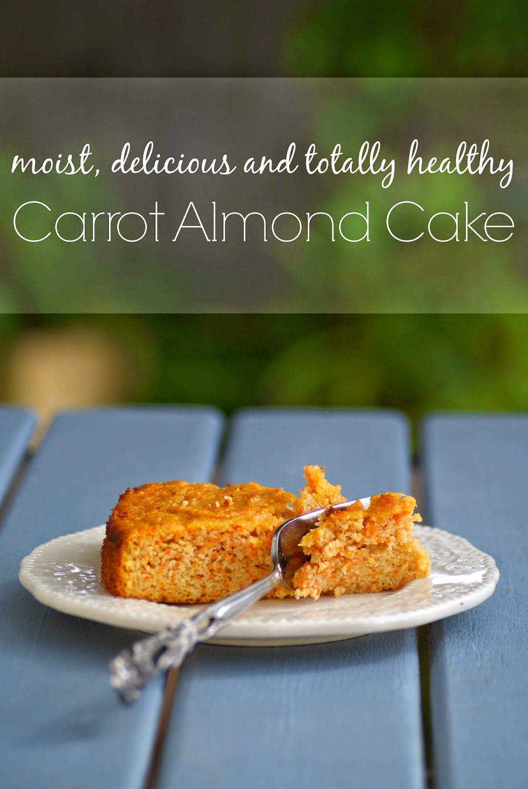 Healthy Carrot Almond Cake Recipe - Gluten free, low fat, low sugar