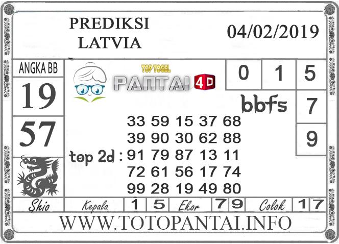 """Prediksi Togel """"LATVIA"""" PANTAI4D 04 FEBRUARI 2019"""