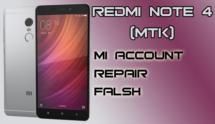 REMOVE MI ACCOUNT XIAOMI REDMI NOTE 4 (MEDIATEK) TOOLS MIUI9&MIUI8