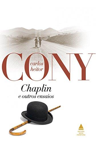 Chaplin e outros ensaios - Carlos Heitor Cony