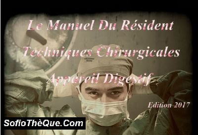 Manuel Du Résident Techniques Chirurgicales Appareil Digestif  PDF