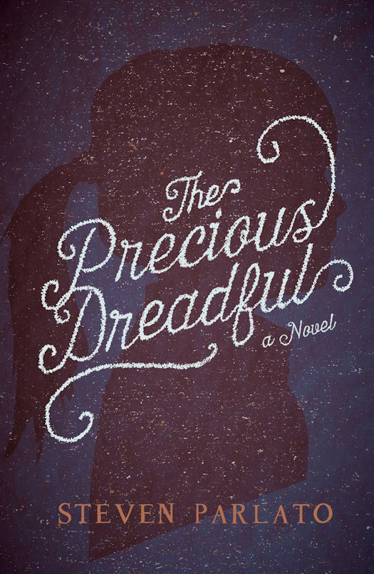 The Precious Dreadful by Steven Parlato - Giveaway!