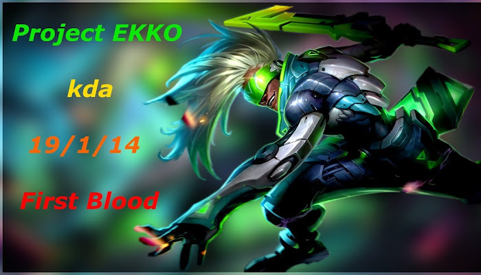 amigo681 *BoMb | Ranked Solo/Duo | EKKO kda 19/1/14 | League of Legends | LoL | First Blood