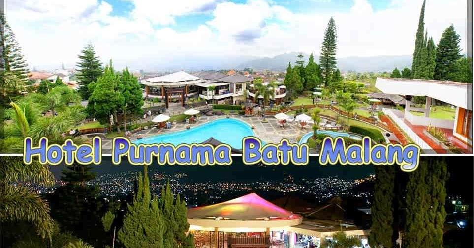 Hotel Purnama Batu Malang Temukan Kenyamanan Menginap Saat Berlibur Portal Informasi Hotel Penginapan Terbaik