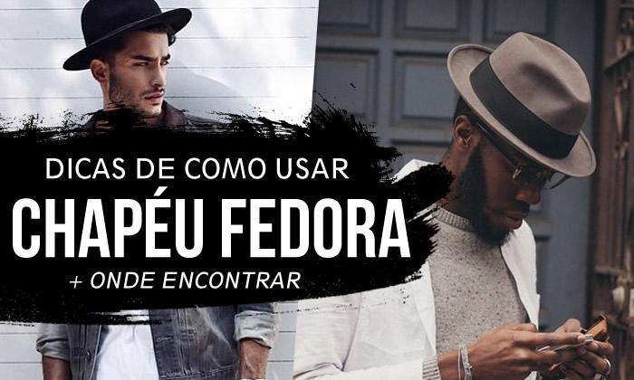 Dicas de Como usar Chapéu Fedora Masculino - Moda Aprovada - Blog de ... 2f3ba38285b